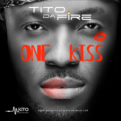 Tito Da.Fire - One Kiss