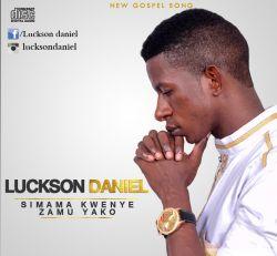 Luckson Daniel - Simama Kwenye Zamu Yako