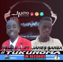 MBWILO J - MBWILO J_ft JAMES SANGA_Tukunoma_Pr_by_Cleverson(JM-Records-Mbeya-Chimala_Wanji and Kinga languages