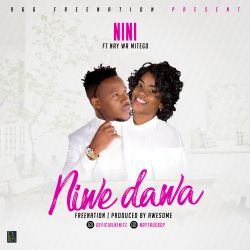 Nay Wa Mitego - Nini Ft Mr Nay - Niwe Dawa (Prod By Awesome)