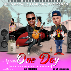 JULIO BATALIA - One Day ft Mucky Comando