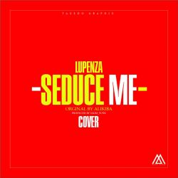 Mdplant - Lupenza_Seduce Me cover