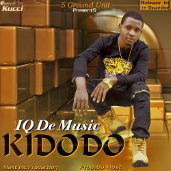 IQ DE MUSIC - KIDODO  (PrOdUcEd bY DeNbY dA MosT)