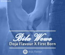doja flow - Bila Wewe