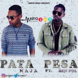 NAJA - Naja feat Ben Pol - Pata Pesa (prod. by Dupy, Uprise Music)