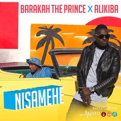 Barakah The Prince - Nisamehe