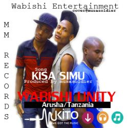 wabishi unity - Kisa Simu by Wabishi Unity @Mm Records