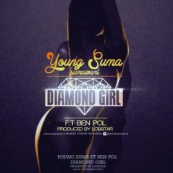 Young Suma - Diamond Girl Ft. Ben Pol