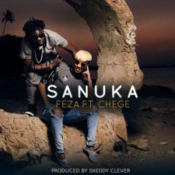 Feza - Sanuka Ft. Chege