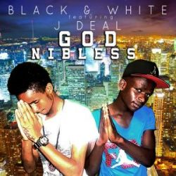 Black & White - God ni Blesss