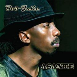 Bob Julie - Asante