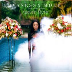Vanessa Mdee - Never Ever