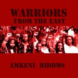 Warriors From The East - Amkeni
