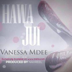 Vanessa Mdee - Hawajui