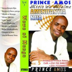 Prince Amos - Amenifanyia Njia