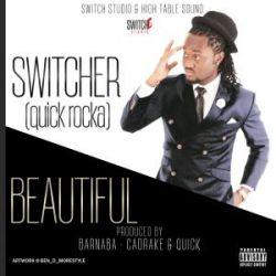 Quick Rocka (switcher) - NAKUPENDA