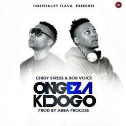 CHIDY STRESS - Ongeza kidogo
