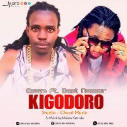Isaya - Esaya Ft. Best Nasso - Kigodoro