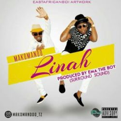 Makomando - Linah