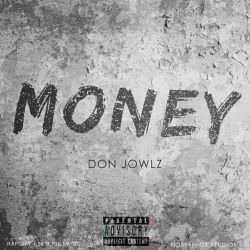 Don jowlz - Don Jowlz_Money.(MIXED BY KAYO RILLE)