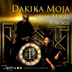 Grace Matata - Dakika Moja Ft. Wakazi