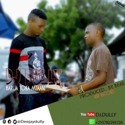 dj dully - Mtoto mzuri