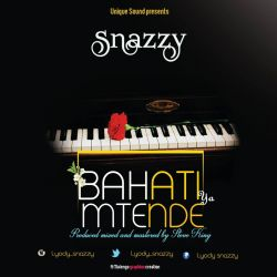 Snazy - Bahati ya mtende