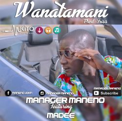 manager maneno - WANATAMANI (REMIX)
