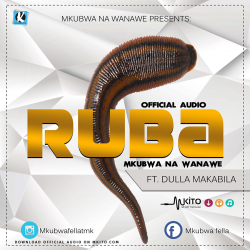 Mkubwa Na Wanawe - Ruba Ft. Dulla Makabila