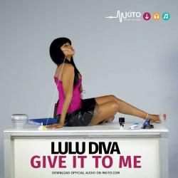 Luludiva - Give It To Me