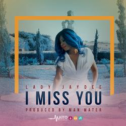 Lady JayDee - I Miss You
