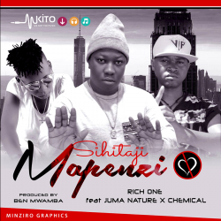 Rich One - Sihitaji Mapenzi ft Chemical, Juma nature