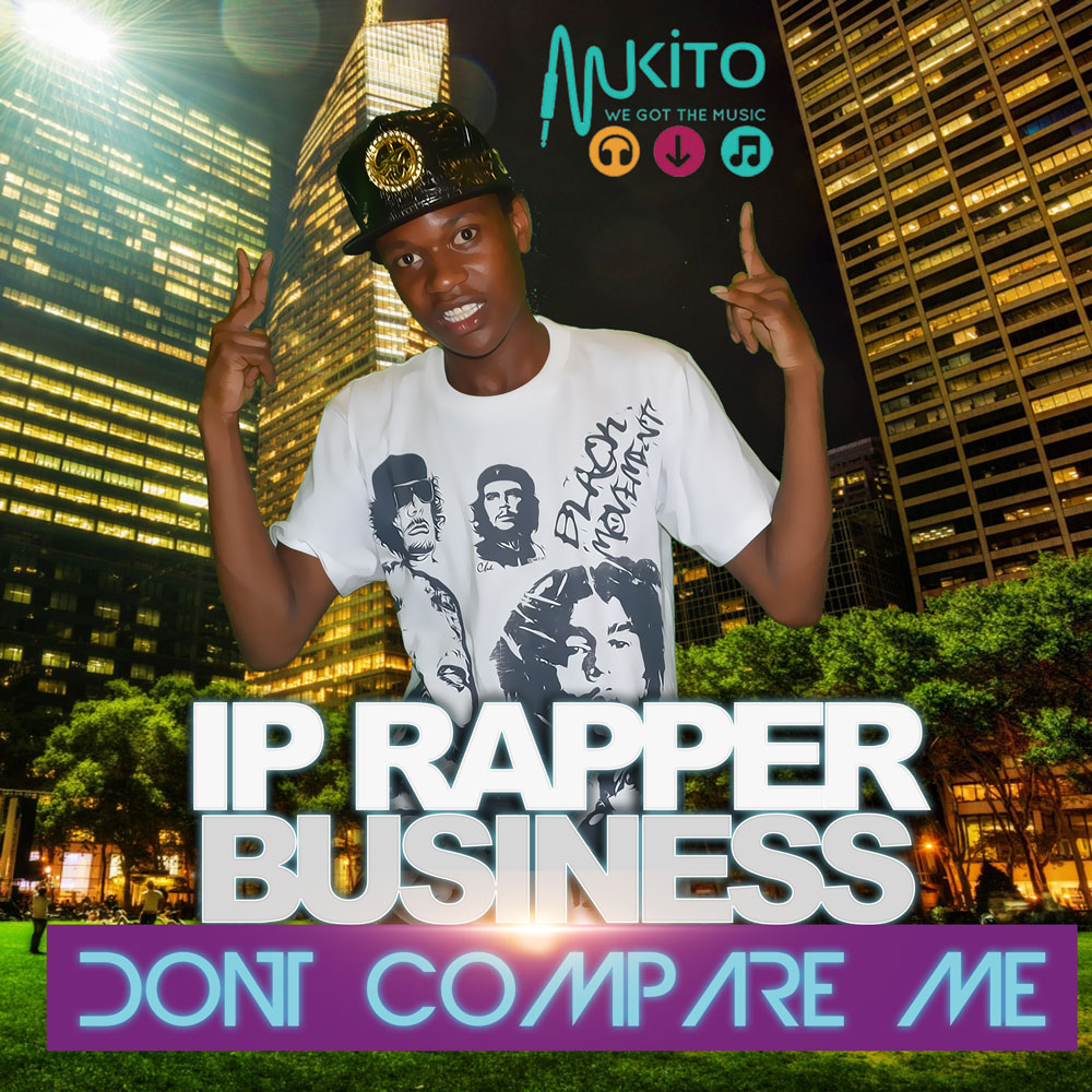 IP Rapper Business - Dont Compare