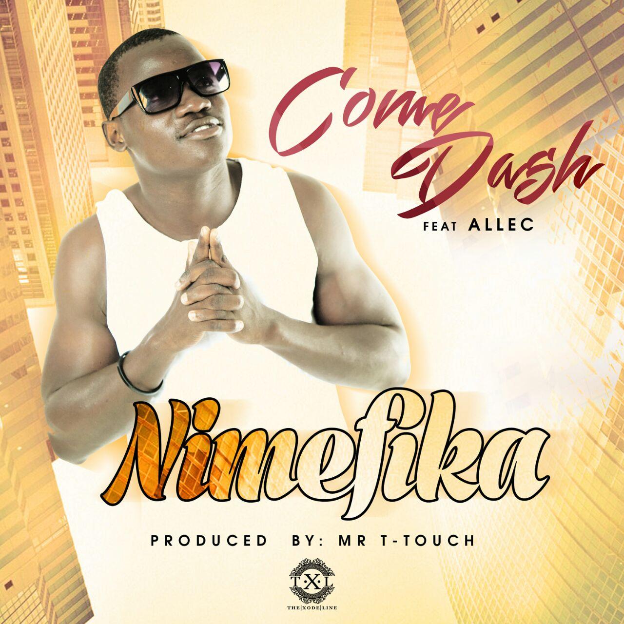 Come dash - Come dash Feat_Allec - Nimefika