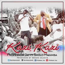 sholo mwamba - - Kazi Kazi [New Audio 2016]