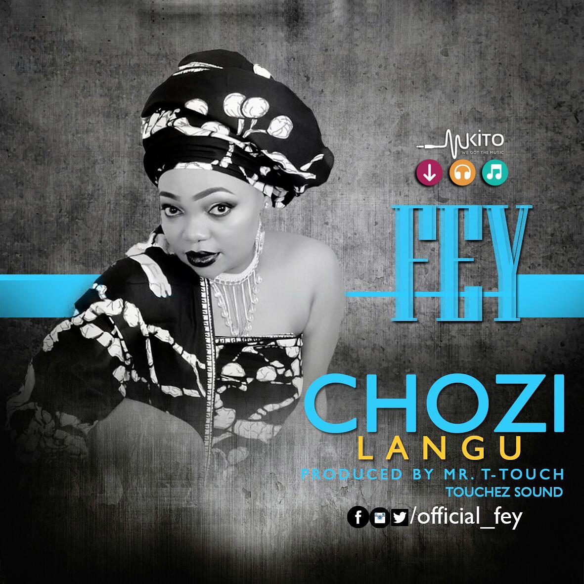 Fey - Chozi langu