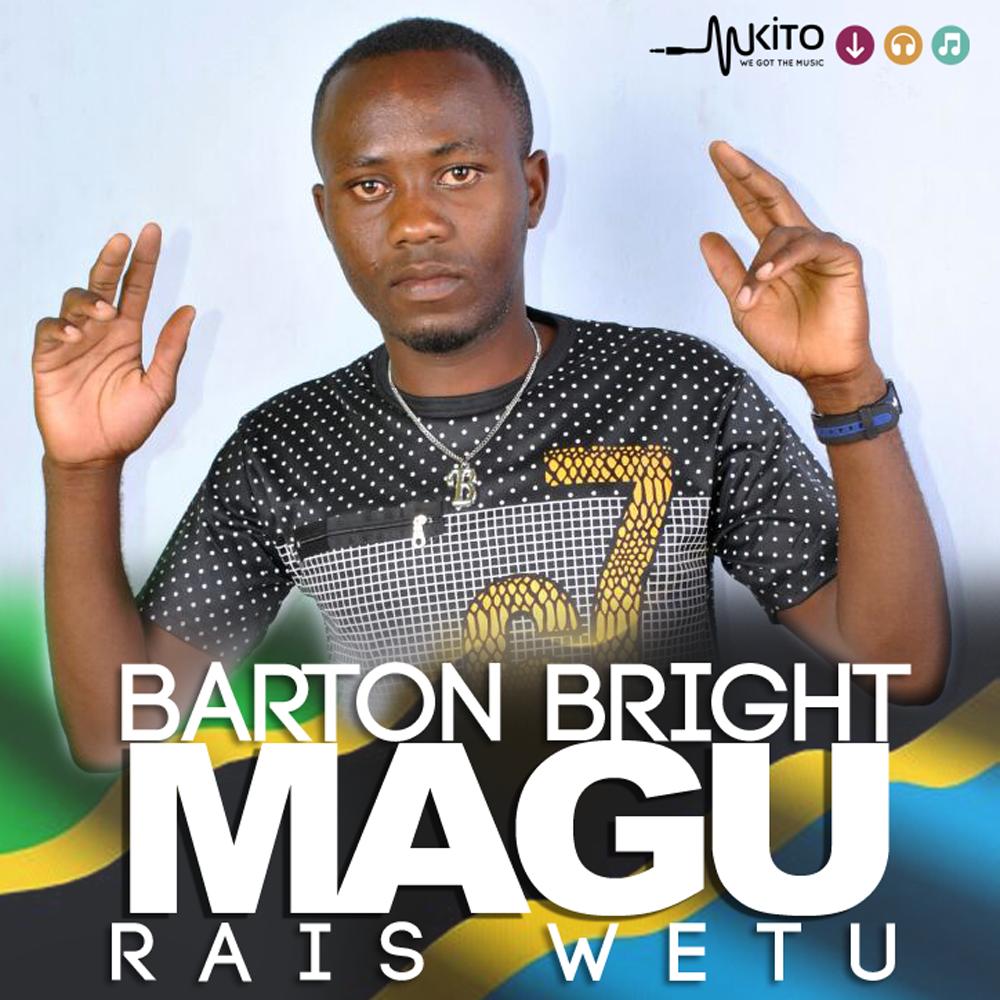 Barton Bright - Magu Rais Wetu