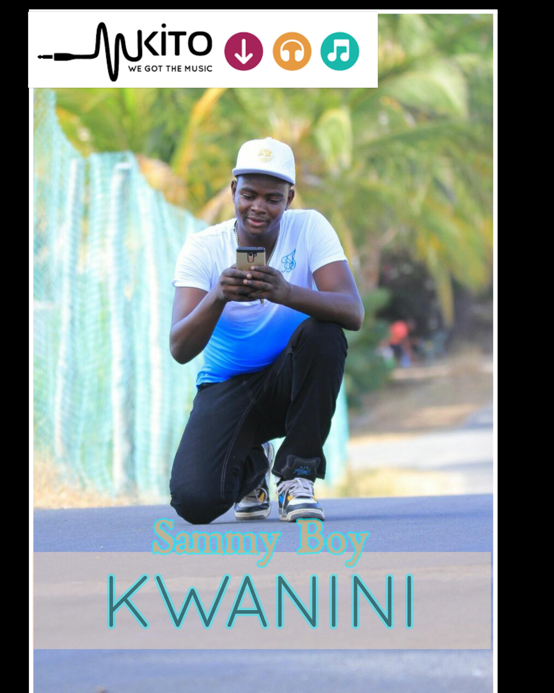 Sammy Boy - kwanini