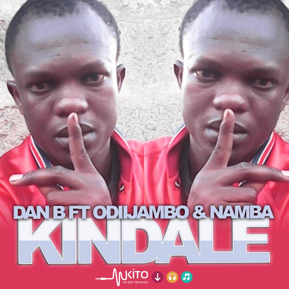 Dan B - Dan B ft Namba & OdiiJambo-Kindale