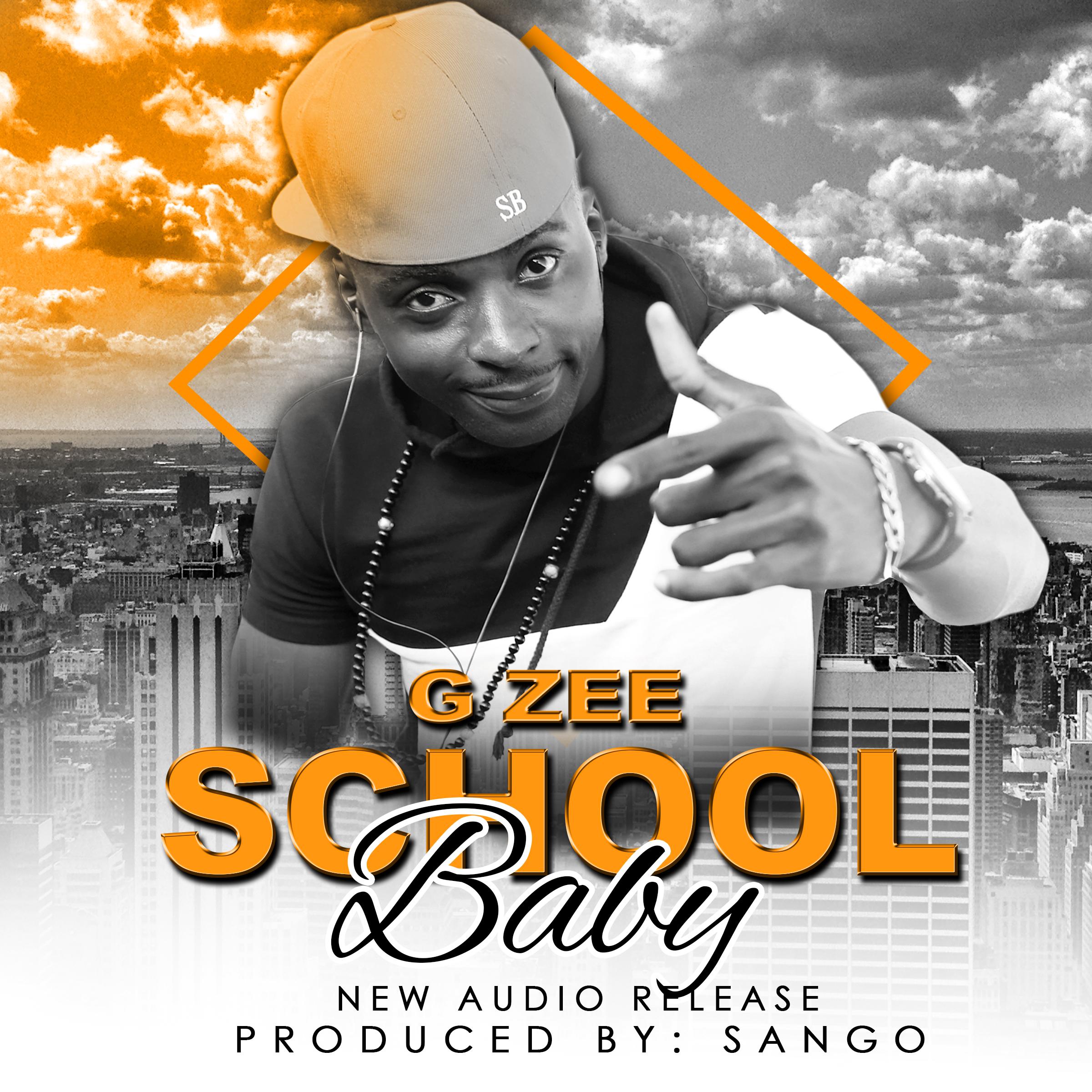 G zee - school baby