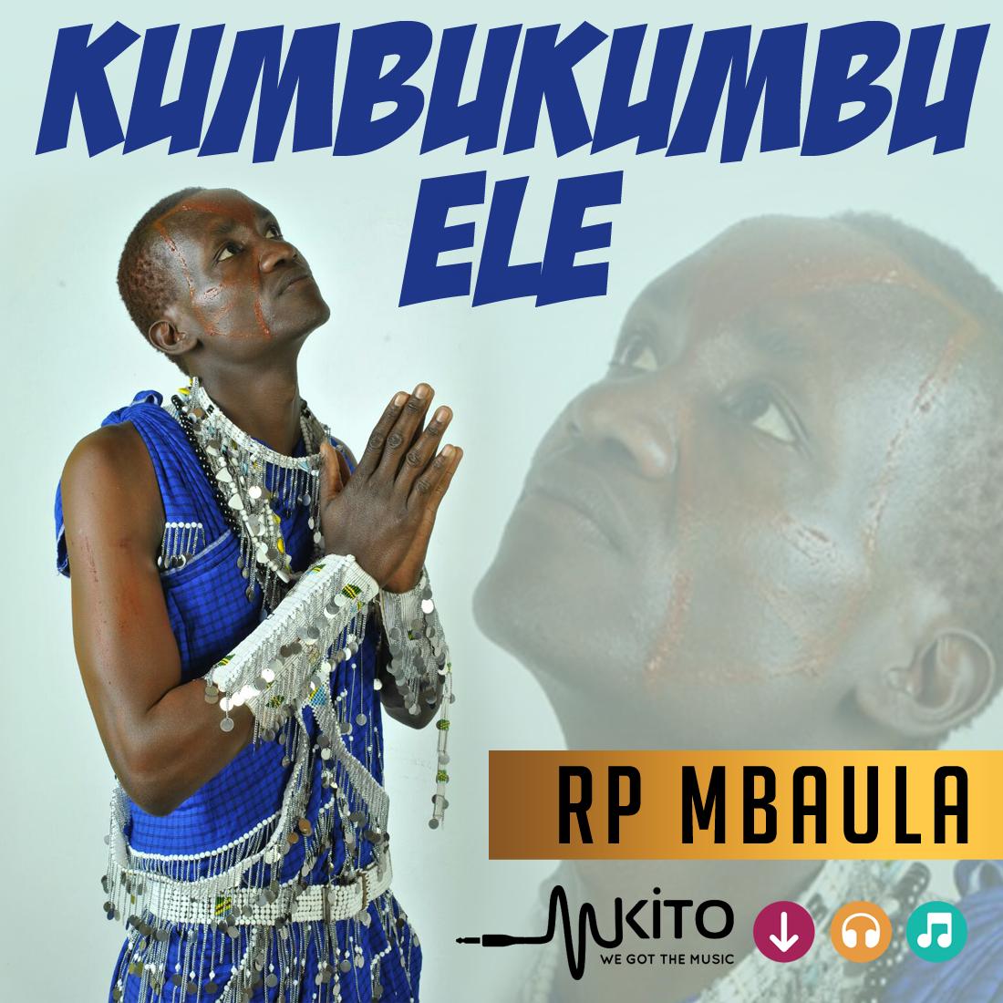 RP Mbaula - RP Mbaula-KumbuKumbu Ele