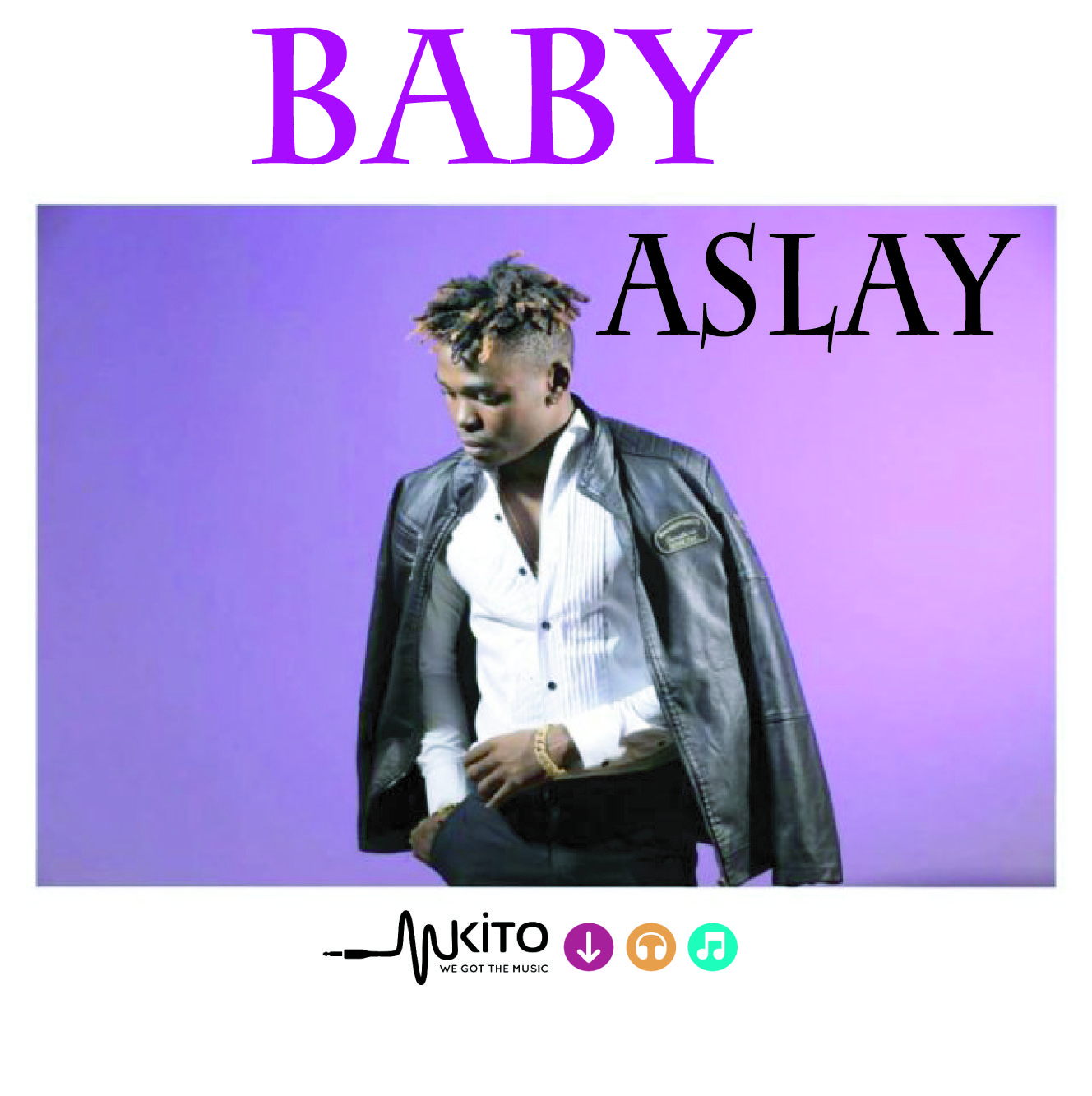 ASLAY -  Baby (Club Version)