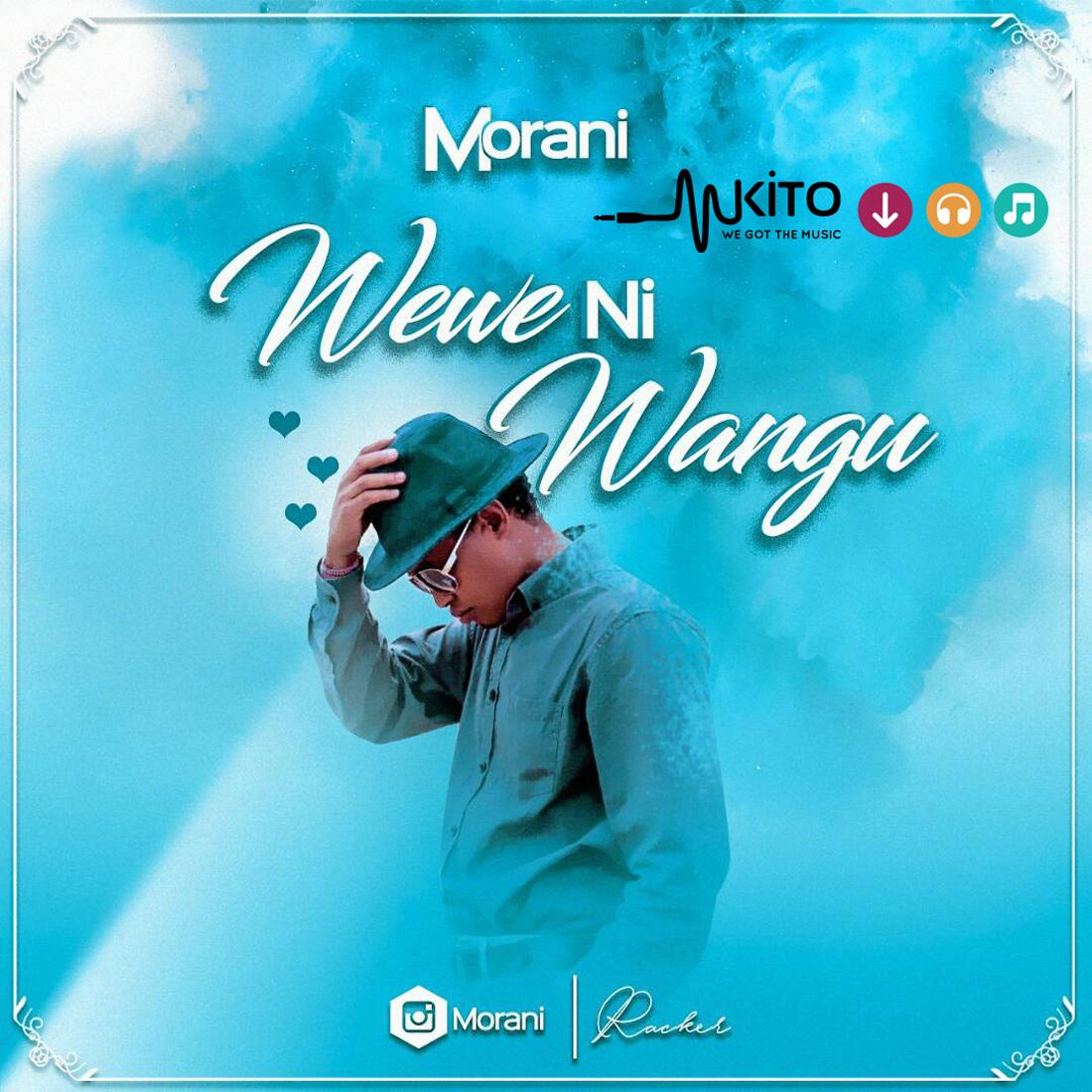 Morani - Morani-Wewe ni Wangu