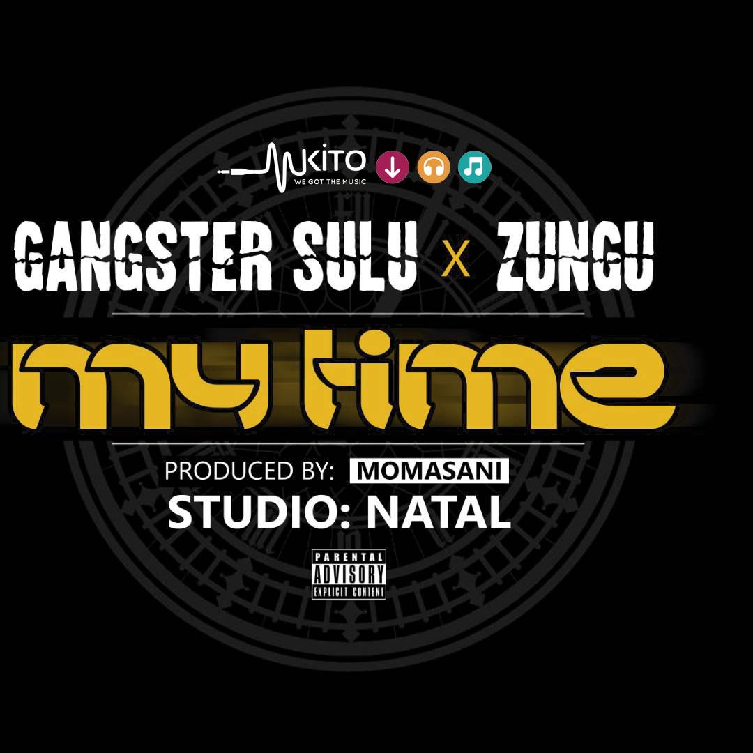 Gangstar Sulu - Gangstar   Zungu - My time