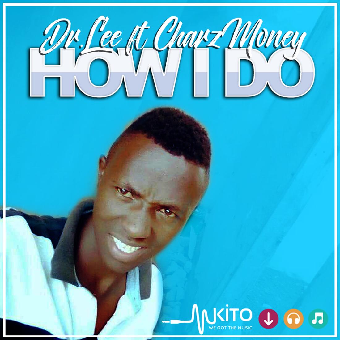 Dr Lee - How I Do