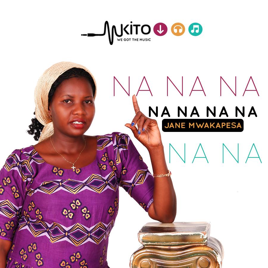 Jane Mwakapesa - Na Na Na Na