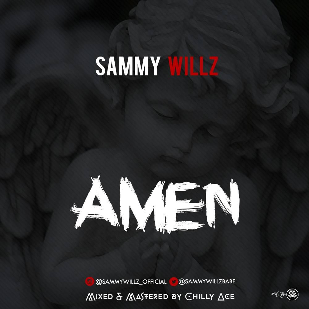 Sammy Willz - Amen