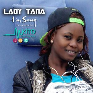 Lady Tana - Lady Tana_I`m sorry_Dra Rec`x Production