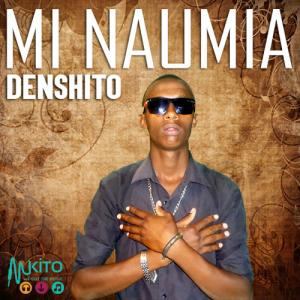 Denshito - Mi Naumia