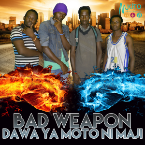 Bad Weapon - Dawa ni Moto